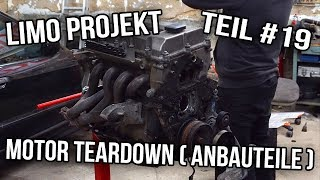 Projekt E36 Limo Teil #19 | Motor Teardown ( Anbauteile ) Part 1