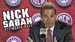 Hear what Nick Saban had to say at SEC Media Days 2018