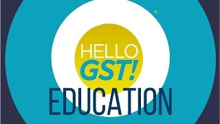 What Impact Will GST Have On The Education Sector?