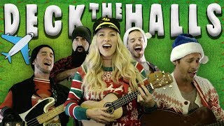 Deck The Halls - Walk off the Earth (40,000 Feet In the Sky)