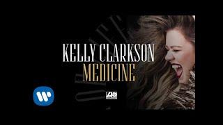 Kelly Clarkson - Medicine [Official Audio]