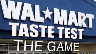 Walmart Taste Test: The Game