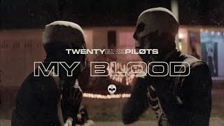 twenty one pilots - My Blood (Official Video)