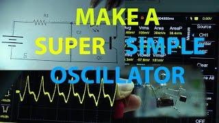 Simplest oscillator - Make an LED Blinker and Tone Generator
