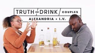 Couples Play Truth or Drink (Alexandrea & I.V.)