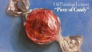 Oil Painting Lesson - Candy