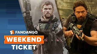 Now In Theaters: 12 Strong, Den of Thieves, Forever My Girl   Weekend Ticket