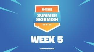 Fortnite Summer Skirmish Series Week 5 Day 1