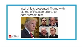 Bombshell CNN report: Russia may have compromising information on Trump