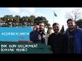 AZERBEYCAN'DA 30 MANAT İLE BİR GÜ...mp3