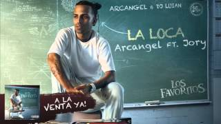 Arcangel - La Loca ft. Jory [Official Audio]