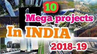 Top 10 Upcoming Mega Projects in India 2018-19 That Will Blow Your Mind 😱