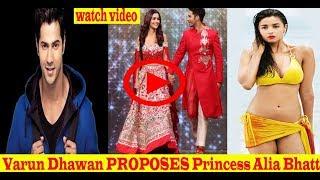 Varun Dhawan PROPOSES Princess Alia Bhatt