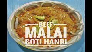 Beef Malai Boti Handi By Food lovers
