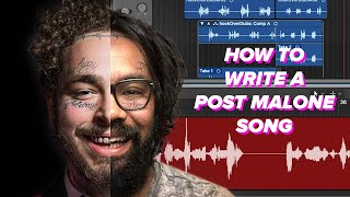 How To Write A Post Malone Song