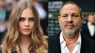 Cara Delevingne Describes Alleged Sexual Harassment by Harvey Weinstein