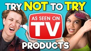Teens React To Try Not To Try Challenge - As Seen On TV Products