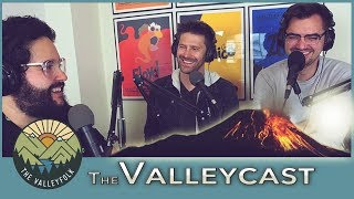 Jealousy and Bro Codes   The Valleycast Ep 18 (VIDEO)
