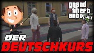 GTA Life - Der Deutschkurs - GTA RP