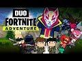 DUO FORTNITE ADVENTURE #1 (Animation)mp3