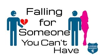 Falling For Someone You Can