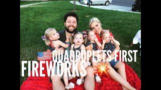 QUADRUPLETS FIRST FIREWORKS