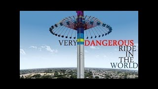 Most Dangerous Rides In The World