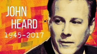 BREAKING NEWS: John Heard Actor Best known for Home Alone Movies Dies at The Age of 72