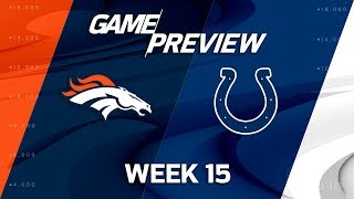 Denver Broncos vs. Indianapolis Colts | NFL Week 15 Game Preview | Film Review