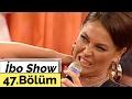 İbo Show - 47. Bölüm (Hülya Avşar) ...mp3