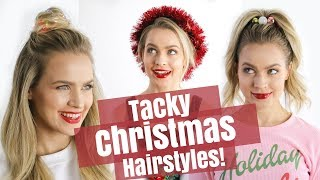Easy Tacky Christmas Hairstyles Tutorial - KayleyMelissa