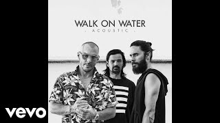 Thirty Seconds To Mars - Walk On Water (Audio)