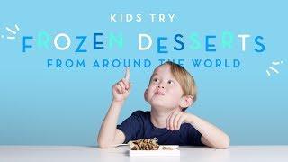 Kids Try Frozen Desserts From Around The World