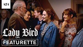 Lady Bird   Ensemble   Official Featurette HD   A24