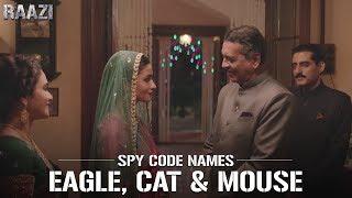SPY Code Names - Eagle, Cat, Mouse   Raazi   Alia Bhatt   Meghna Gulzar   Releasing on 11th may