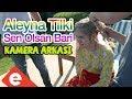 Aleyna Tilki - Sen Olsan Bari (Kamera Ar...mp3