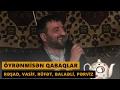 ÖYRƏNMİSƏN QABAQLAR (Resad Dagli, Ru...mp3