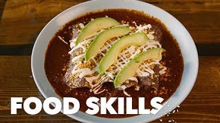 These Enchiladas Are a Taste of Real Mexican Home-Cooking | Food Skills