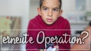 Muss Milan wieder operiert werden | Er wird in der Schule erkannt | Familien Vlog | Filiz