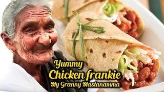 Chicken Frankie | Chicken Rolls By My Granny Mastanamma