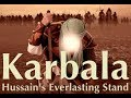 NEW FILM: Karbala - Hussain