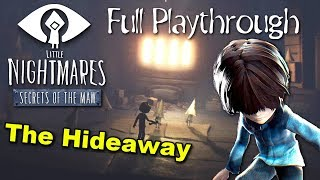 Little Nightmares The Hideaway - An Old Friend... ( ENDING / FULL PLAYTHROUGH )Manly Let