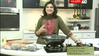 Healthy cooking Turai ki Sabzi , Bang Bang Chicken part 1   09 09 2011 Health tv pakistan