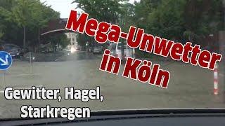 Gewitter, Hagel, Starkregen - Mega-Unwetter in Köln und Umgebung