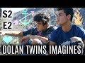 Dolan Twins Imagines S2 E2mp3