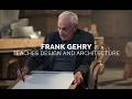Frank Gehry Teaches Design & Architectur...mp3