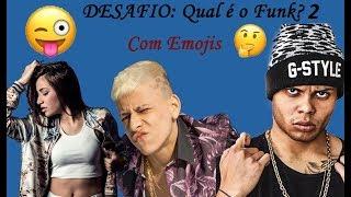 DESAFIO: Qual é o Funk? Com Emojis Parte 2  (MC Lan, MC Pedrinho, Dani Russo, ...)