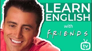 Learn English with Friends: Joey