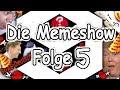 Die Memeshow - Folge 5mp3