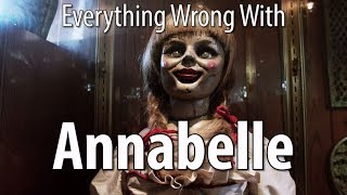 Everything Wrong With Annabelle In 17 Minutes Or Less